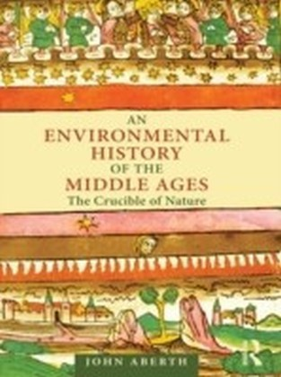 Environmental History of the Middle Ages