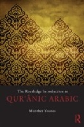 Routledge Introduction to Qur'anic Arabic