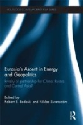 Eurasia's Ascent in Energy and Geopolitics