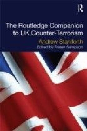 Routledge Companion to UK Counter Terrorism