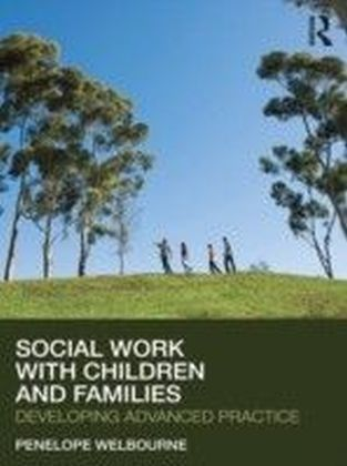 Social Work with Children and Families