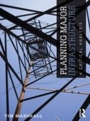 Planning Major Infrastructure