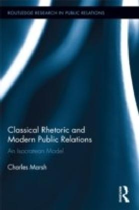 Classical Rhetoric and Modern Public Relations