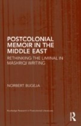 Postcolonial Memoir in the Middle East