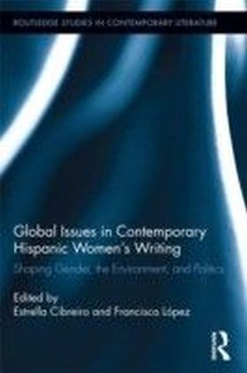 Global Issues in Contemporary Hispanic Women Writers