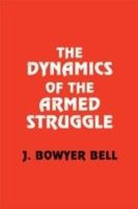 Dynamics of the Armed Struggle