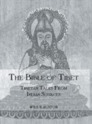 Bible Of Tibet: Tibetan Tales