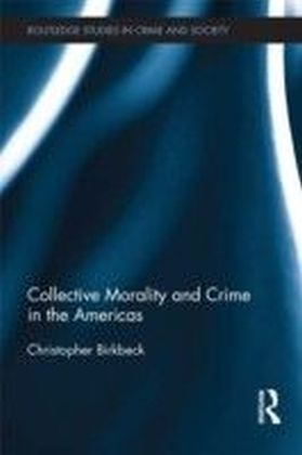 Collective morality and crime in the Americas