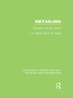 Retailing: Shopping, Society, Space