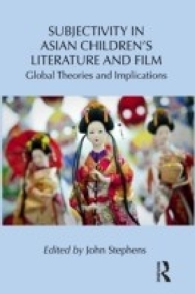Subjectivity in Asian Childrenas Literature and Film