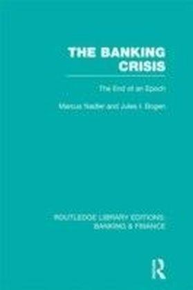 Banking Crisis (RLE Banking & Finance)