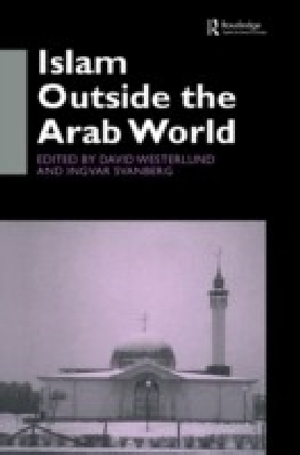 Islam Outside the Arab World