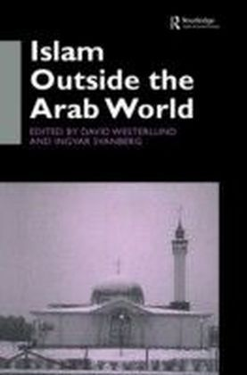 Islam Outside the Arab World