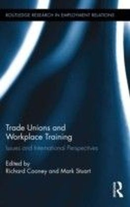 Trade Unions and Workplace Training
