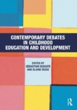 Contemporary Debates in Childhood Education and Development