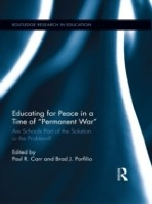 Educating for Peace in a Time of Permanent War