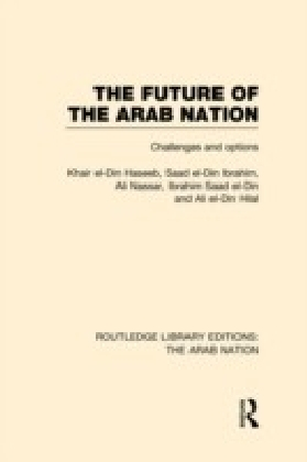 Future of the Arab Nation (RLE: The Arab Nation)