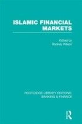 Islamic Financial Markets (RLE Banking & Finance)