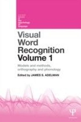 Visual Word Recognition Volume 1