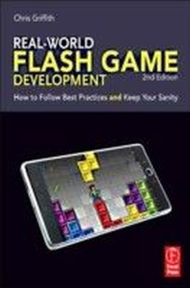 Real-World Flash Game Development