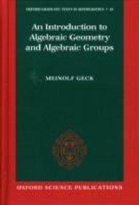 Introduction to Algebraic Geometry and Algebraic Groups