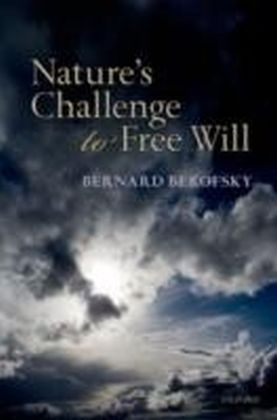 Nature's Challenge to Free Will