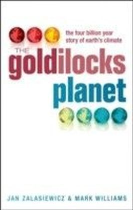 Goldilocks Planet:The 4 billion year story of Earth's climate