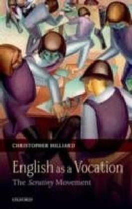 English as a Vocation:The 'Scrutiny' Movement