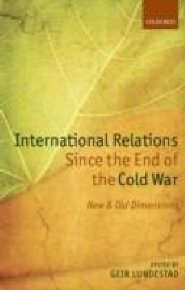 International Relations Since the End of the Cold War