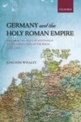 Germany and the Holy Roman Empire Volume II
