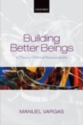 Building Better Beings