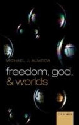 Freedom, God, and Worlds