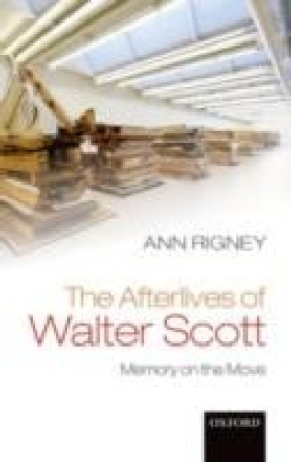 Afterlives of Walter Scott:Memory on the Move