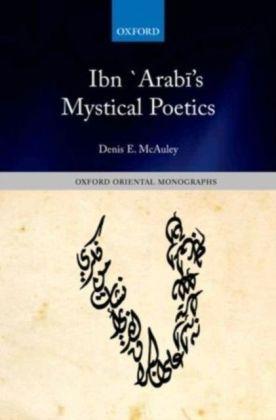 Ibn `Arab's Mystical Poetics