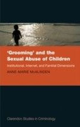 Grooming' and the Sexual Abuse of Children