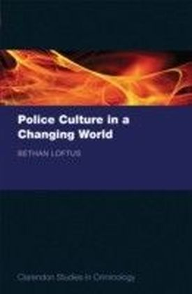 Police Culture in a Changing World