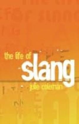 Life of Slang