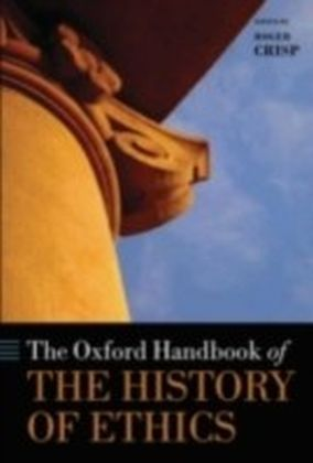 Oxford Handbook of the History of Ethics