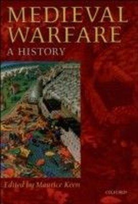 Medieval Warfare:A History