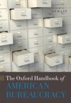 Oxford Handbook of American Bureaucracy