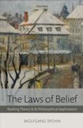 Laws of Belief:Ranking Theory and Its Philosophical Applications