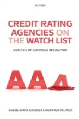 Credit Rating Agencies on the Watch List:Analysis of European Regulation