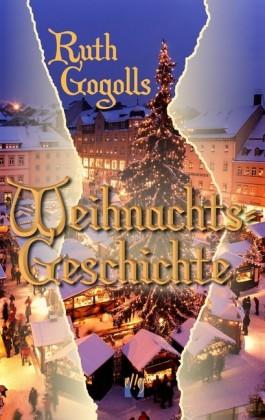 Ruth Gogolls Weihnachtsgeschichte