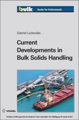 Current Developments in Bulk Solids Handling