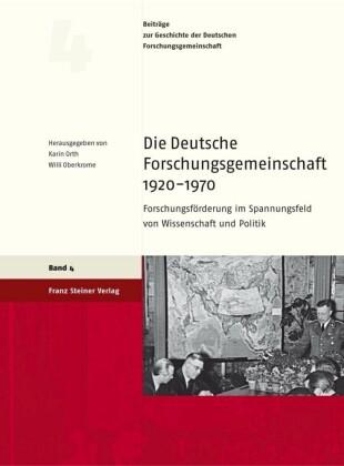 Die Deutsche Forschungsgemeinschaft 1920-1970
