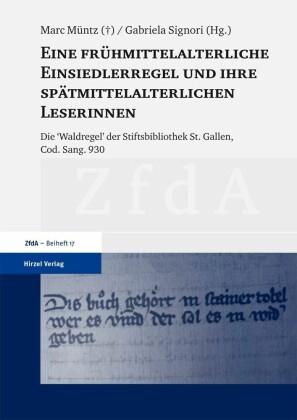 Eine frühmittelalterliche Einsiedlerregel und ihre spätmittelalterlichen Leserinnen