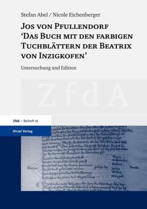 """Jos von Pfullendorf: 'Das Buch mit den farbigen Tuchbl""""ttern der Beatrix von Inzigkofen'"""