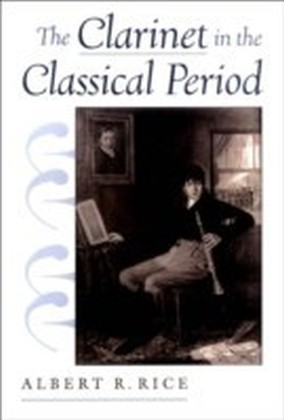 Clarinet in the Classical Period