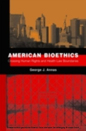 American Bioethics Crossing Human Rights and Health Law Boundaries