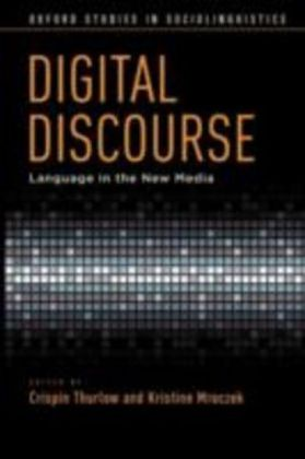 Digital Discourse Language in the New Media